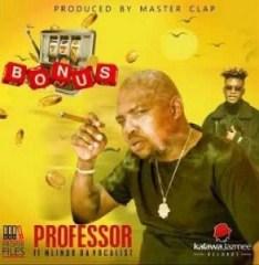 Professor - Bonus Ft. Mlindo The Vocalist